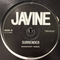 Javine - Surrender (Your Love) (Max & Paddy Remix) (12'')