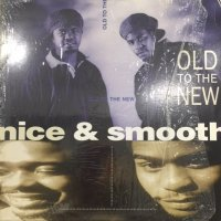 Nice & Smooth - Old To The New (b/w Blunts) (12'')
