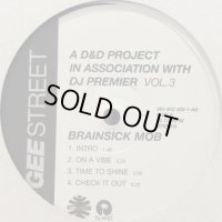 Brainsick Mob - Check It Out and more (A D&D Project In Association With DJ Premier Vol. 3) (12'')
