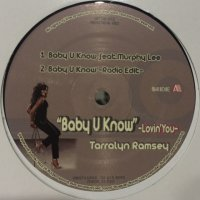 Tarralyn Ramsey feat. Murphy Lee - Baby U Know (b/w Fly Away & Take Me Away) (12'')