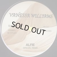 Vanessa Williams - Alfie (Special Remix) (b/w The Sweetest Says Spesial Remix) (12'')