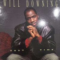 Will Downing - Test Of Time (12'')