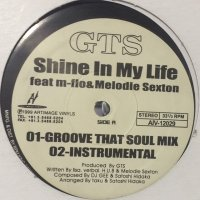 GTS feat. m-flo & Melodie Sexton - Shine In My Life (b/w Fantasy) (12'')