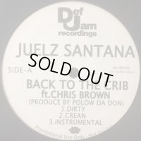 Juelz Santana - Back To The Crib (b/w Days Of Our Lives) (12'')