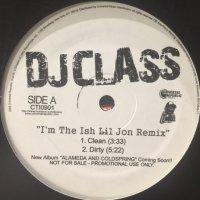 DJ Class - I'm The Ish (12'')