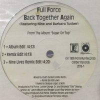 Full Force feat. Nine & Barbara Tucker - Back Together Again (12'')
