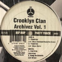 Crooklyn Clan - Archivez Vol.1 (inc. Franklinz (Unreleased-Original Raw Version)) (12'')