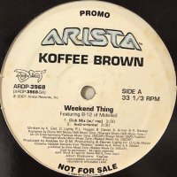 Koffee Brown feat. B-12 Of Midwikid - Weekend Thing (12'')