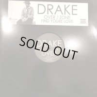 Drake - Over (b/w Find Your Love & Zone) (12'')