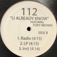 112 feat. Foxy Brown - U Already Know (Remix) (12'')