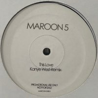 Maroon 5 - This Love (Kanye West Remix) (12'')