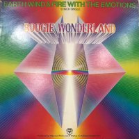 Earth, Wind & Fire With The Emotions - Boogie Wonderland (12'')