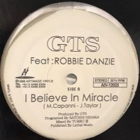 GTS feat. Robbie Danzie - I Believe In Miracle (b/w Never Knew Love Like This Before) (12'')