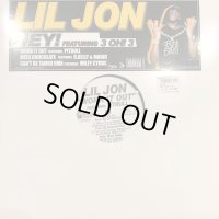 Lil Jon feat. 3Oh!3 -Hey! (b/w Work It Out and more) (12'')