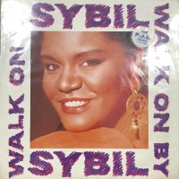 Sybil ‎– Walk On By (b/w Here Comes My Love) (12'')