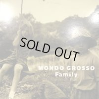 Mondo Grosso - Family (12'')