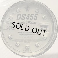 DS455 feat. May - Night 4 Playaz (12'')
