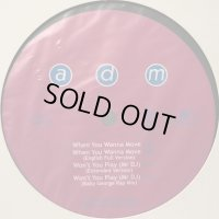 Adm - When You Wanna Move (English Full Version) (inc. Pour Toi, Say No and more...) (12'')