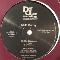 Keith Murray - Oh, My Goodness! (12'')