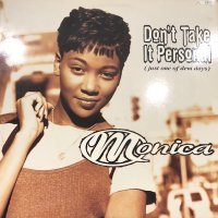 Monica - Don't Take It Personal (Just One Of Dem Days) (12'')