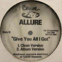 Allure feat. Raekwon - Give You All I Got (12'')