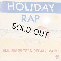 MC Miker G. & DJ Sven - Holiday Rap (12'')