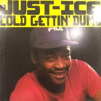 Just-Ice - Cold Gettin' Dumb (12'') (再発)