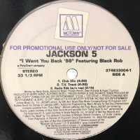 Jackson 5 feat. Black Rob - I Want You Back '98 (12'')