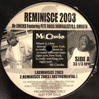 Mr. Cheeks feat. Pete Rock, Journalist & C.L. Smooth - Reminisce 2003 (b/w Lisa Stamsfield - The Line (Pure Funk Mix)) (12'')