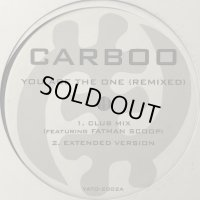 Carboo - You Are The One (Remix) (12'')