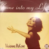 Vivienne McKone - Come Into My Life (12'')