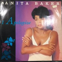 Anita Baker - I Apologize (b/w Caught Up In The Rapture (The 2B3 Naked Mix)) (12'')