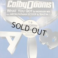 Colby O'Donis feat. Akon, Fatman Scoop & Trazz - What You Got (DJ Noodles Mix) (12'')