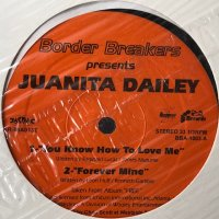Juanita Dailey - You Know How To Love Me (b/w Free & Before I Let Go) (12'')