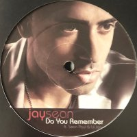 Jay Sean feat. Sean Paul & Lil Jon - Do You Remember (12'')
