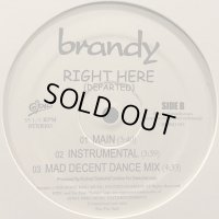 Brandy -  Right Here (Departed) (a/w Long Distance) (12'')
