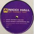 Nicci Hall - My Family Say (12'')