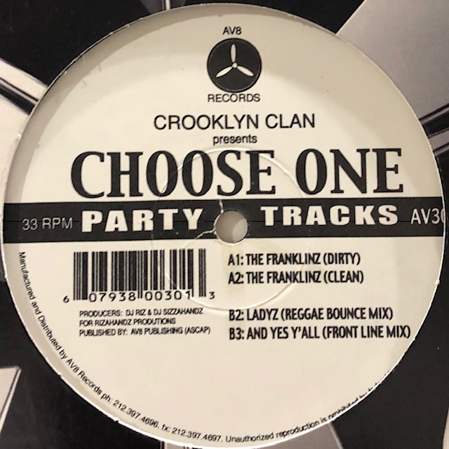 Crooklyn Clan - Ladyz (Reggae Bounce Mix) & The Franklinz (12'')